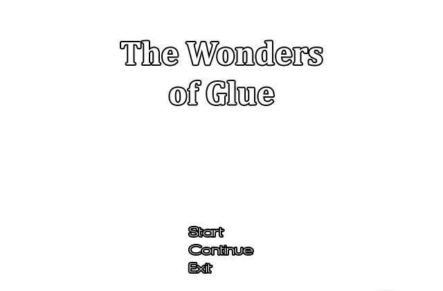 The Wonders of Glue