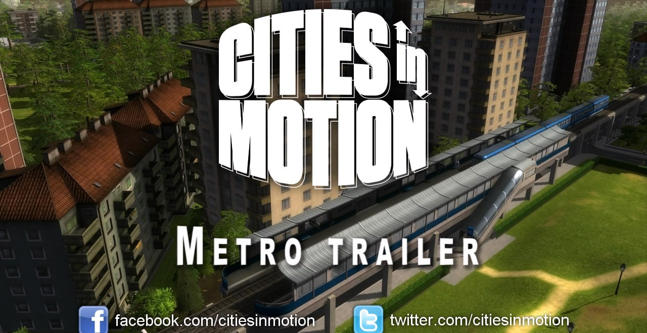 Cities in Motion: Metro Trailer HD