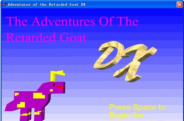 Adventures of the Retarded Goat DX